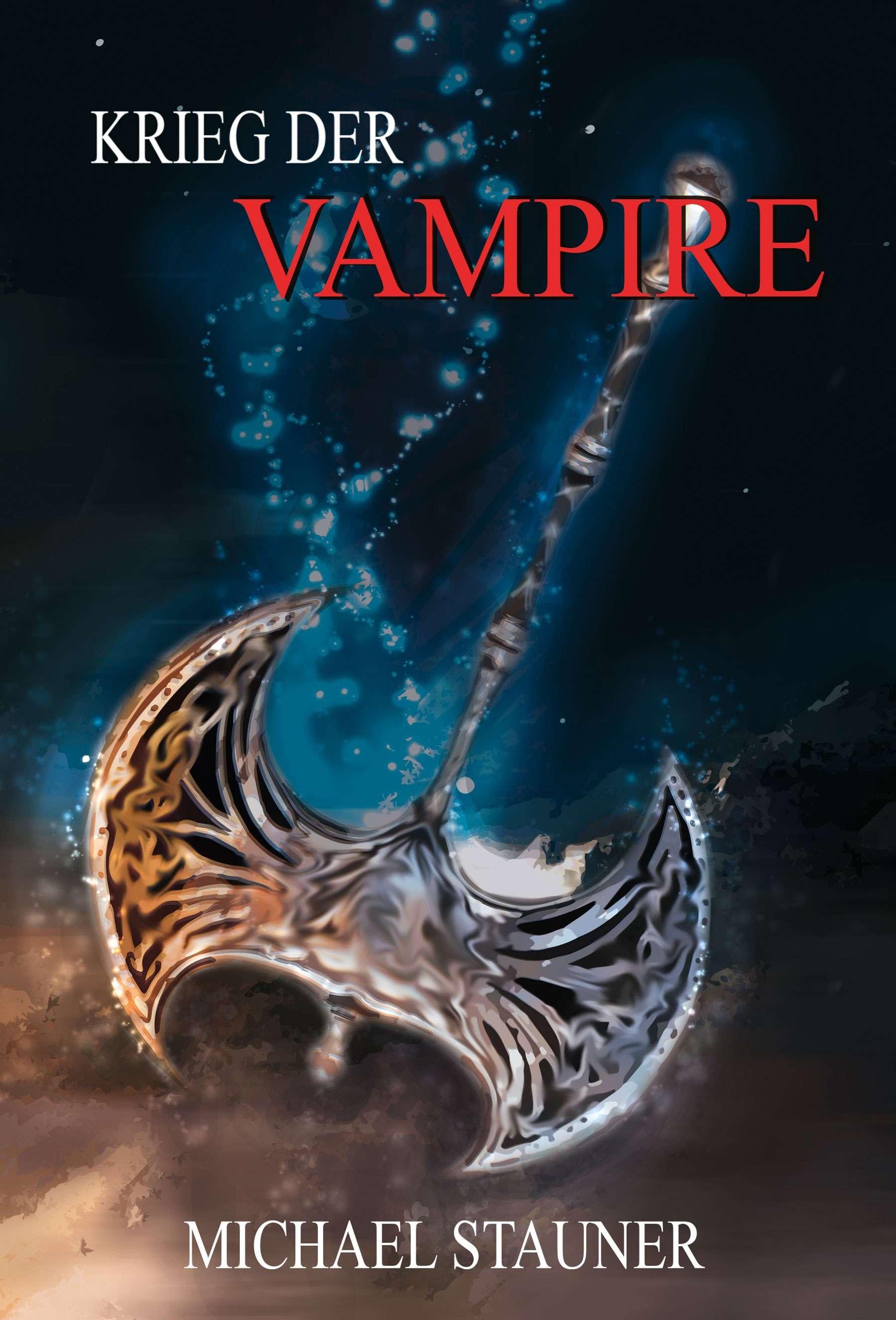 Michael Stauner Krieg der Vampire Book Cover